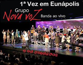 Grupo Nova Voz pela 1ª vez em Eunápolis-BA.