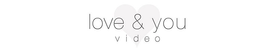 Love & You Video - Southern California Wedding Videography