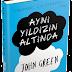 Kitap Yorumu : Aynı Yıldızın Altında - John Green