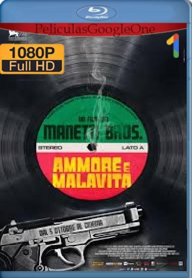 Ammore e malavita (2017) HD [1080p] [Latino-Italiano] [GoogleDrive]