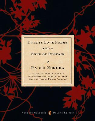 twenty love poems and a song Twenty love poems and a song of despair (spanish and english edition) [pablo neruda, w s merwin, cristina garcia] on amazoncom free shipping on qualifying.