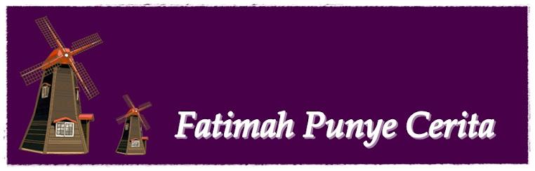Fatimah Punye Cerita ™