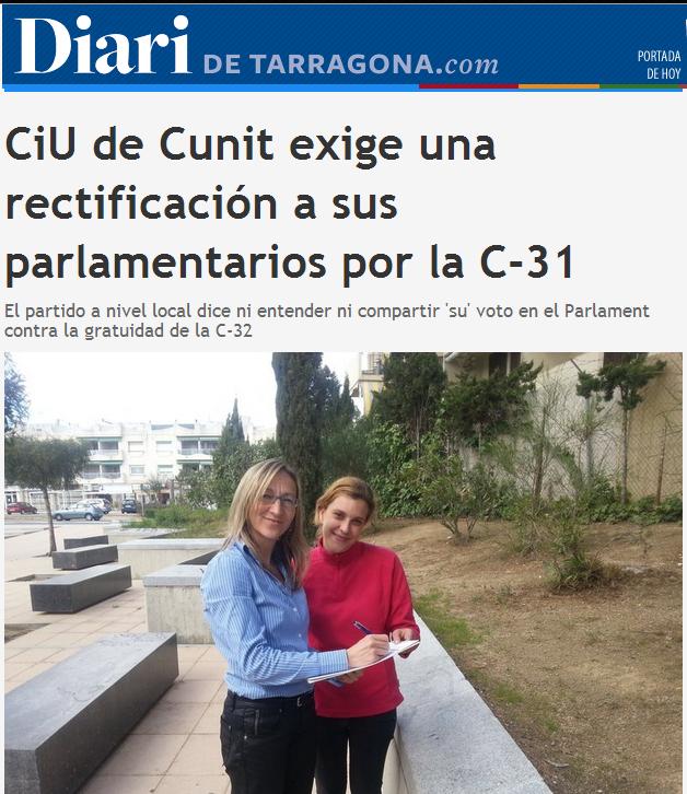 http://www.diaridetarragona.com/costa/22911/ciu-de-cunit-exige-una-rectificacion-a-sus-parlamentarios-por-la-c-31