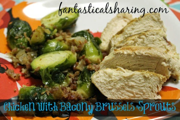 Chicken with Bacony Brussels Sprouts | Fantastical Sharing of Recipes #recipe #bacon