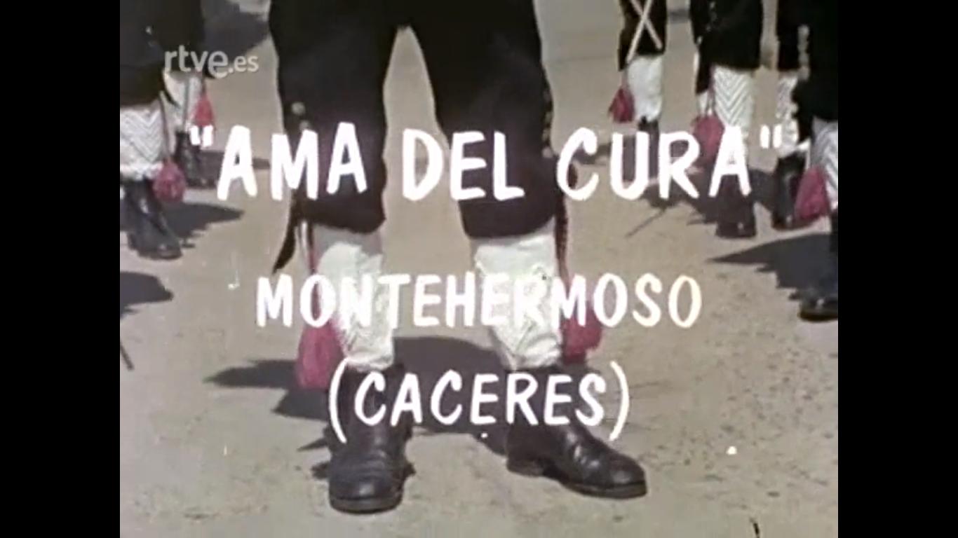 Montehermoso (Cáceres) Danzas de Los Negritos: El ama del cura y el Mambrú