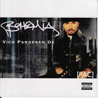 Download Bohemia Vich Pardesan De full album