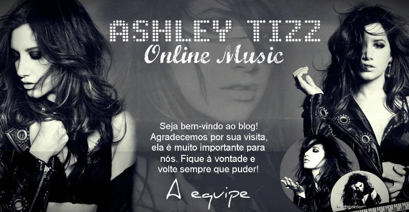 ASHLEY TIZZ ONLINE MUSIC | A sua melhor fonte da Ashley Tisdale no Brasil e Portugal