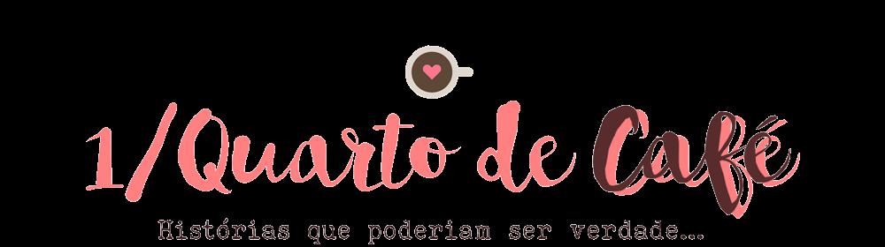 1 Quarto de Café   Blog de histórias, dicas, comportamento e café
