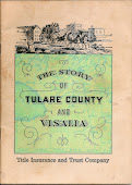 Story of Tulare County and Visalia
