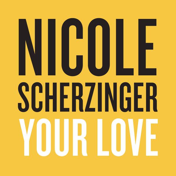 Nicole Scherzinger - Your Love - Single  Cover