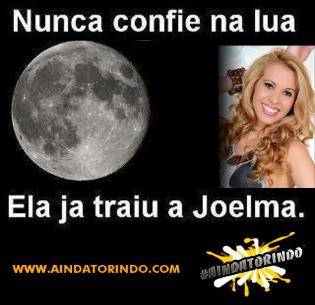 A lua traiu a Joelma