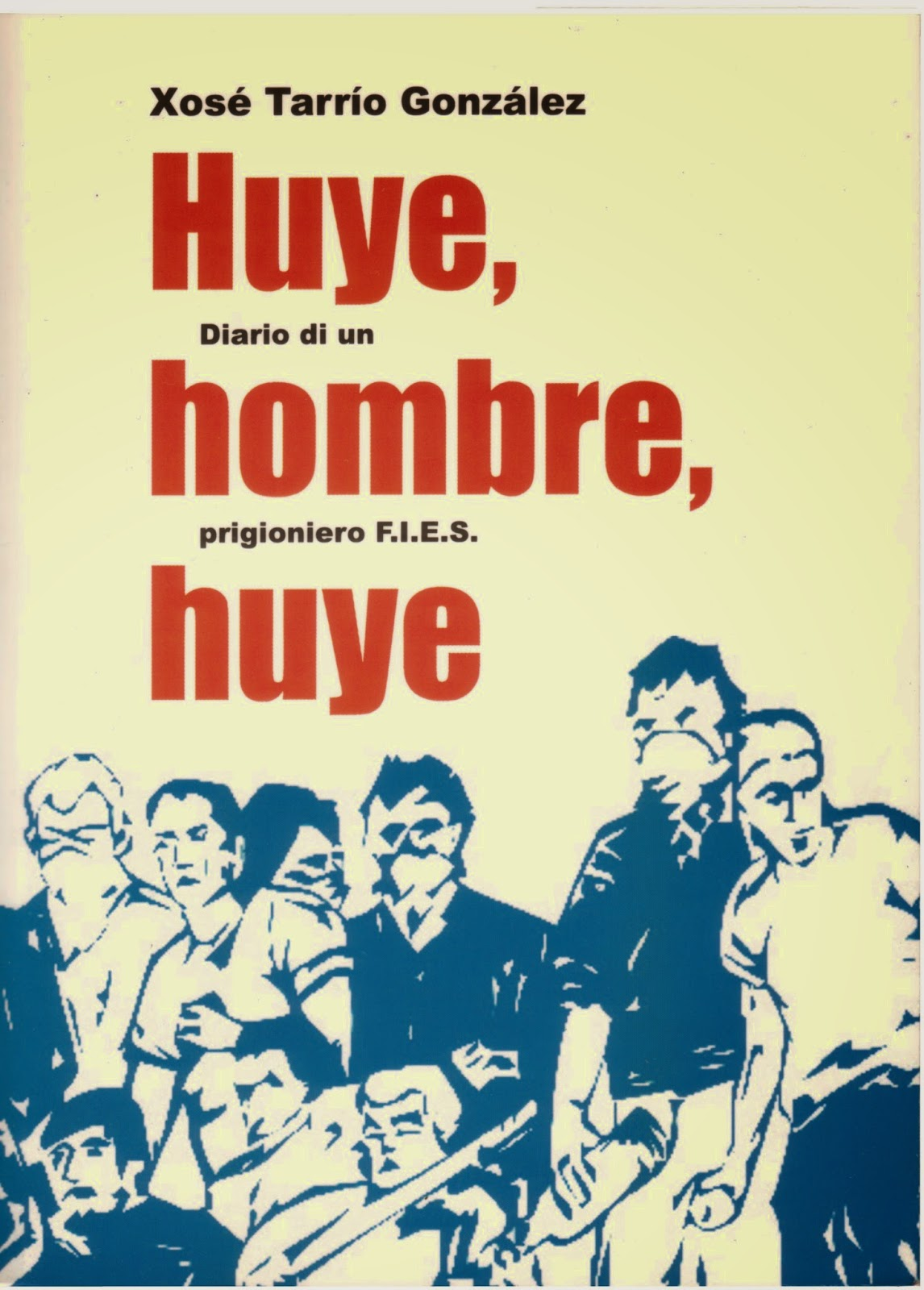 Diario de un prisionero F.I.E.S. Xosé Tarrío González [Pdf]