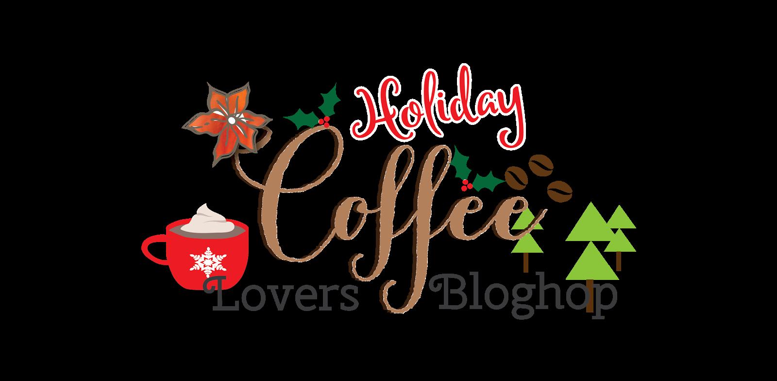 Handmade by Yuki: Holiday Coffee Lovers Bloghop - Happy Holidays