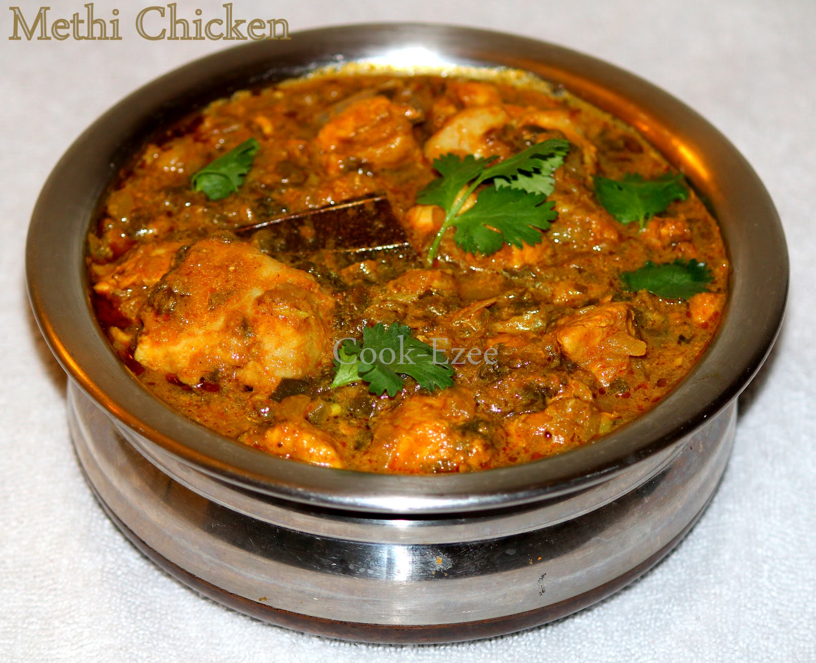 COOK-EZEE: Methi Murgh/Methi Chicken/Chicken with Fenugreek leaves