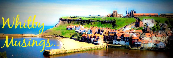 Whitby Musings