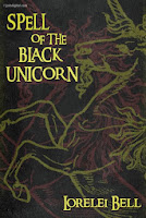 Spell of the Black Unicorn ~ The sometimes humorous Chronicles of Zofia Trickenbod, sorceress