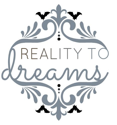Reality To Dreams