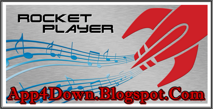 Download Rocket Music Player 2.8.2 For Android APK Latest Update