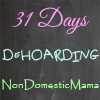 31 Days of De-Hoarding #write31days #dehoarding