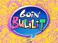 Goin' Bulilit - 14 April 2013