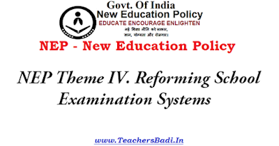 NEP Theme,Reforming School Examination Systems,New Education Policy