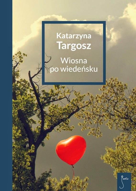 """""""Wiosna po wiedeńsku"""" – Katarzyna Targosz"""