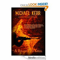 FREE: A Reason To Kill (DI Matt Barnes) by Michael Kerr