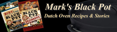 MarksBlackPot: Dutch Oven Recipes and Cooking