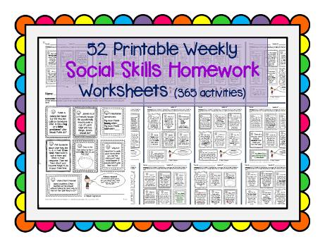 http://www.teacherspayteachers.com/Product/Social-Skills-Weekly-Homework-Worksheets-365-activities-Speech-ASD-Pragmatic-1120085