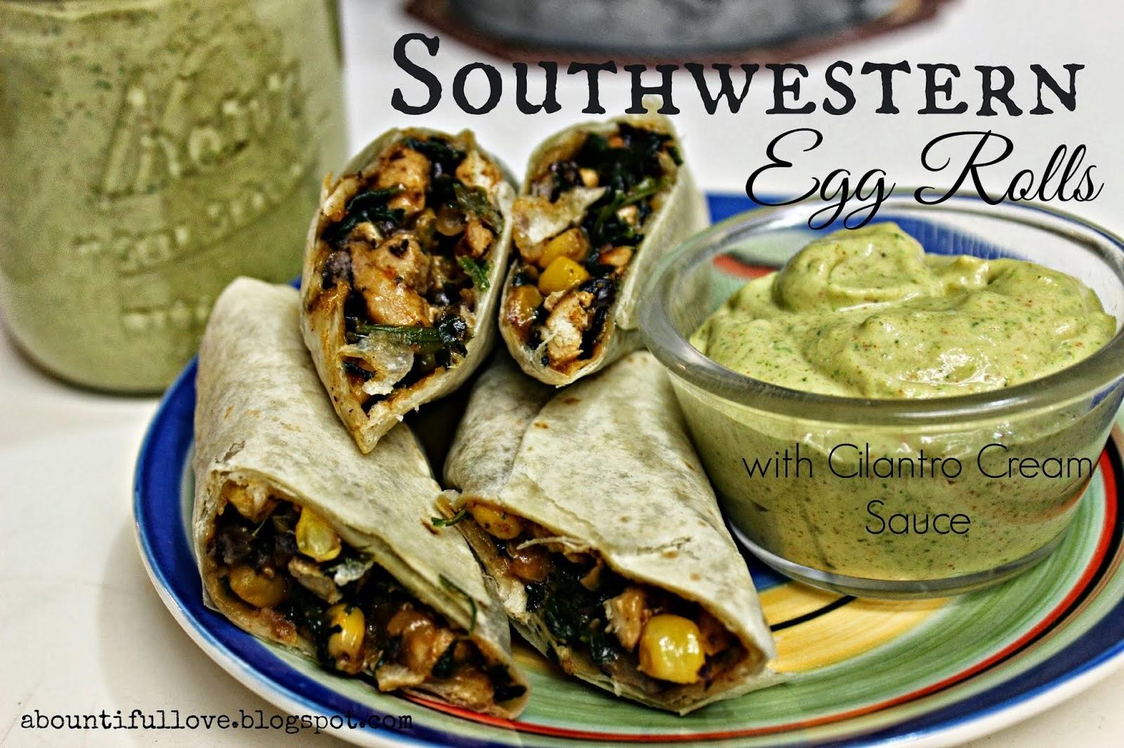 http://abountifullove.blogspot.com/2014/03/southwestern-egg-rolls.html