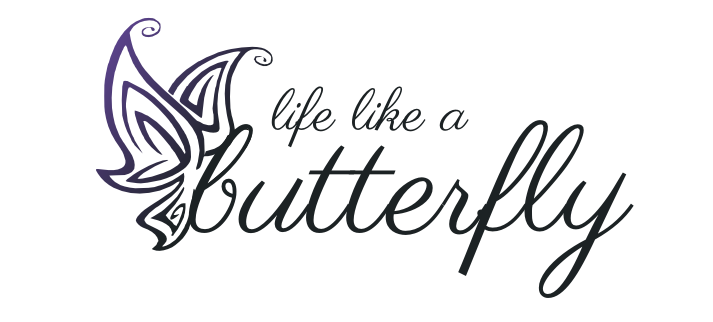 Life Like a butterfly