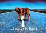 EL NUNCA LO HARIA...