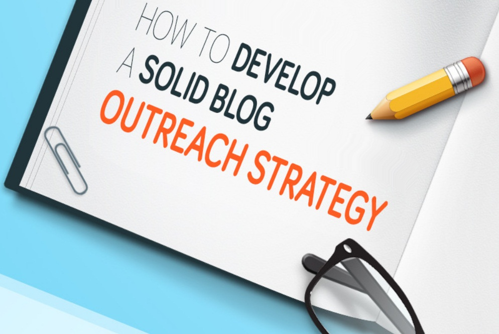 Tips For Developing A Solid Blogger Outreach Strategy - infographic