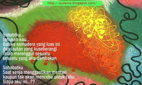 Puisi Sahabat : Jeritan Sepotong Hati - Arjuna Linglung