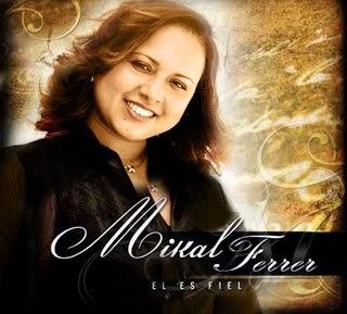 Mikal Ferrer-El Es Fiel-