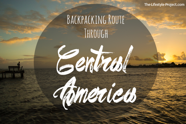 Backpacking Route Through Central America