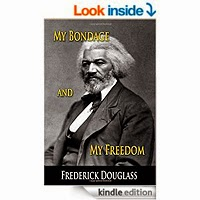 FREE: My Bondage and My Freedom by Frederick Douglass
