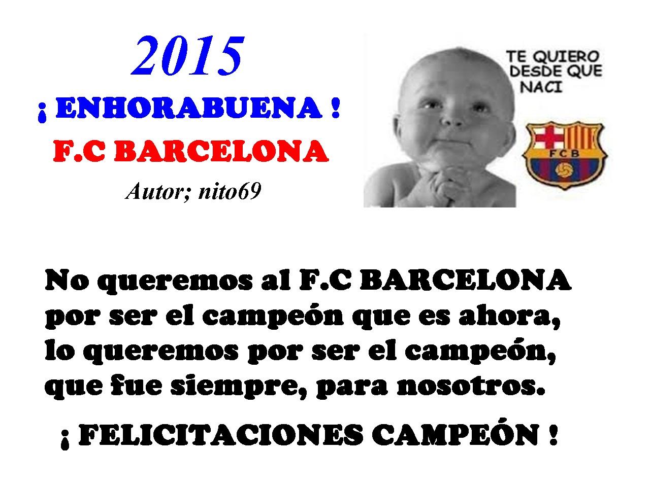 ¡ ENHORBUENA ! F.C BARCELONA