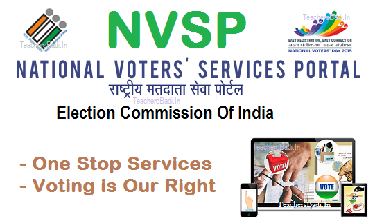 NVSP, National Voter Service Portal launched on National Voters' Day, Single Window Services to Electors,, ECI Website eci.nic.in, Apply for Enrolment and Correction, Know Booth Level Officer and Electoral Roll Officer, nvsp.in, Know about Electoral  Proces, One Stop Services, Voting is Our Right