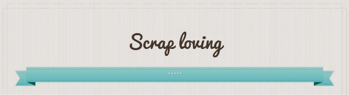 ScrapLoving