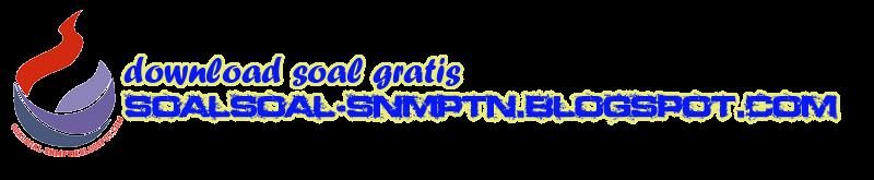 Download Soal-soal SNMPTN - SBMPTN 2014 Gratis