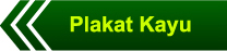 http://www.plakat-trophy.com/2015/05/plakat-kayu.html