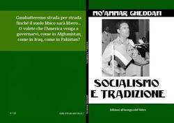 MO'AMMAR GHEDDAFI - SOCIALISMO E TRADIZIONE