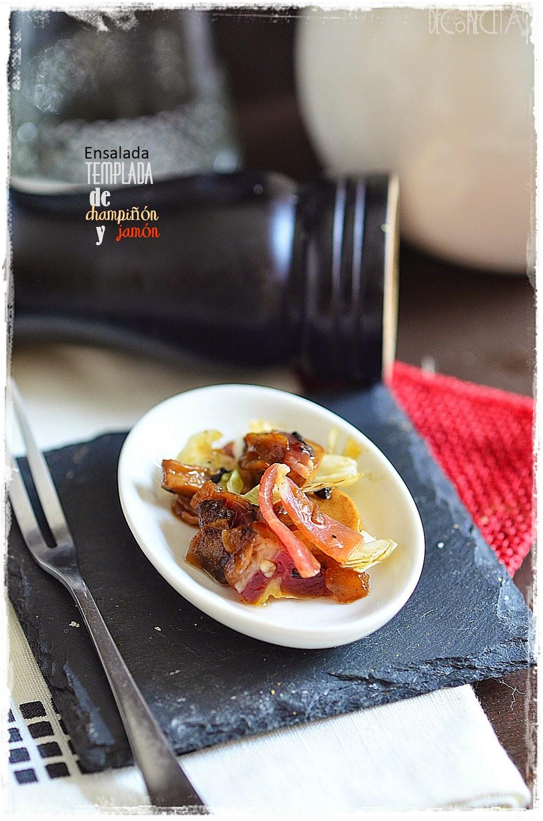 Ensalada templada de champiñón y jamón