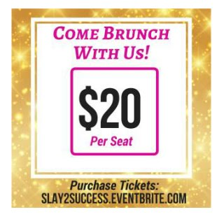 Snappin Event: 2nd Annual Empower Her Brunch: Slay to Success ATL Georgia