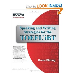 Speaking and Writing Strategies for the TOEFL iBT by Nova's