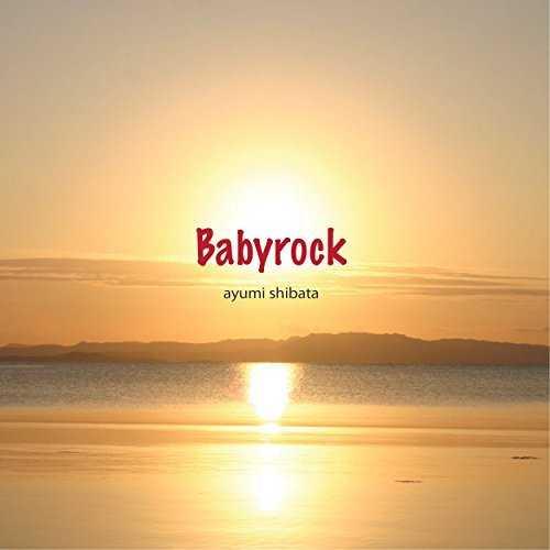 [Single] Ayumi Shibata – Babyrock -SONPUB remix- (2015.07.22/MP3/RAR)