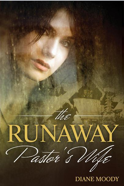 THE RUNAWAY PASTOR'S WIFE - Diane Moody - Free Book