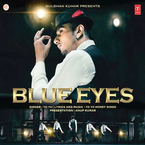 Blue Eyes - Honey Singh Mp3 Song