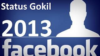 Status Gokil Facebook Terbaru 2013